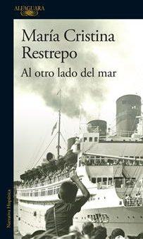 Leer Al otro lado del mar - María Cristina Restrepo (Online)