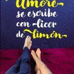 Leer Amore se escribe con licor de limón – Olivia Ardey (Online)