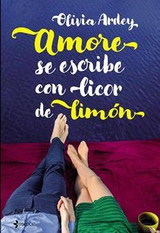 Leer Amore se escribe con licor de limón - Olivia Ardey (Online)