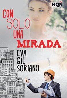 Leer Con solo una mirada - Eva Gil Soriano (Online)