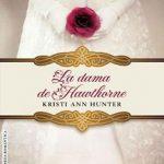 Leer La Dama De Hawthorne – Kristi Ann Hunter (Online)