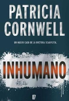 Leer Inhumano - Patricia Cornwell (Online)