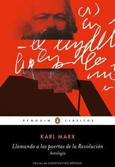 Leer Llamando a las puertas de la revolución - Karl Marx (Online)