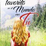 Leer Mi lugar favorito en el mundo eres tú – Marta Francés (Online)