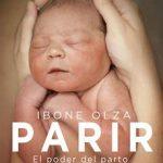 Leer Parir – Ibone Olza (Online)