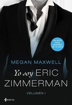 Leer Yo soy Eric Zimmerman - Vol. I - Megan Maxwell (Online)