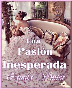 Leer Una pasión inesperada - Camila Winter (Online)