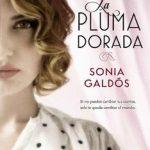 Leer La pluma dorada – Sonia Galdós (Online)