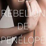 Leer La rebelión de Penélope – Dolores García Ruiz (Online)