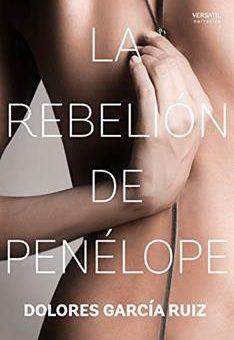 Leer La rebelión de Penélope - Dolores García Ruiz (Online)