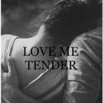 Leer Love me tender – Sofía Dumont (Online)