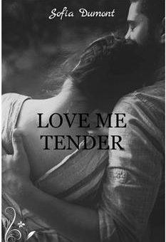 Leer Love me tender - Sofía Dumont (Online)