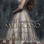 Leer Mi irresistible americano – Sophia Ruston (Online)