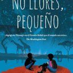 Leer No llores, pequeño – Ngũgĩ wa Thiong'o (Online)