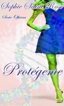 Leer Protégeme - Sophie Saint Rose (Online)