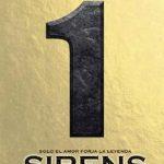 Leer SIRENS I: Solo el amor forja la leyenda – Lena Valenti (Online)