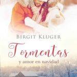 Leer Tormentas y amor en navidad – Birgit Kluger (Online)