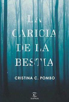 Leer La caricia de la bestia - Cristina C. Pombo (Online)