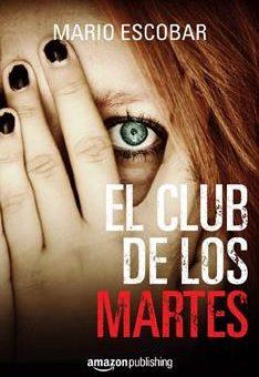 Leer El club de los martes - Mario Escobar (Online)