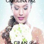 Leer Una gran boda para Sofia – Carolina Paz (Online)