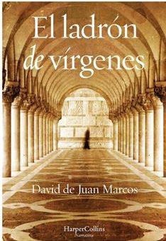 Leer El ladrón de vírgenes - David de Juan Marcos (Online)