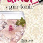 Leer Amor y gin-tonic – María José Vela (Online)