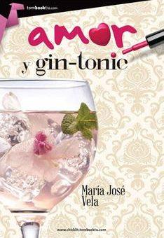 Leer Amor y gin-tonic - María José Vela (Online)