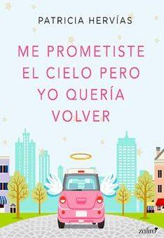 Leer Me prometiste el cielo pero yo quería volver - Patricia Hervías (Online)