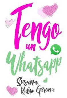 Leer Tengo un Whatsapp - Susana Rubio Girona (Online)