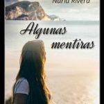 Leer Algunas mentiras – Nuria Rivera (Online)