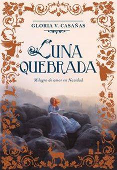 Leer Luna quebrada - Gloria V. Casañas (Online)