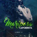Leer Mariposa Capoeirista (LIBRO 2) – Lily Perozo (Online)
