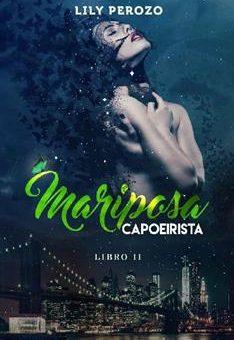 Leer Mariposa Capoeirista (LIBRO 2) - Lily Perozo (Online)