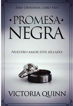 Leer Promesa Negra (Obsidiana Nº 3) - Victoria Quinn (Online)