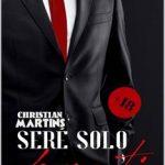 Leer Seré solo para ti: (Bilogía completa) – Christian Martins (Online)