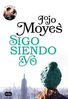 Leer Sigo siendo yo (Antes de ti 3) - Jojo Moyes (Online)