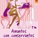 Leer Amantes con conservantes y colorantes – Brandy Manhattan (Online)