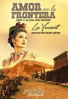 Leer Amor en la Frontera - Lee Vincent (Online)