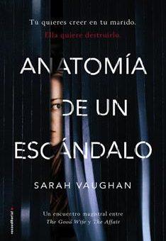 Leer Anatomía de un escándalo - Sarah Vaughan (Online)