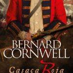Leer Casaca roja – Bernard Cornwell (Online)