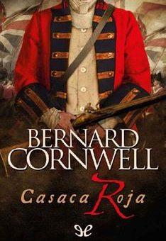 Leer Casaca roja - Bernard Cornwell (Online)