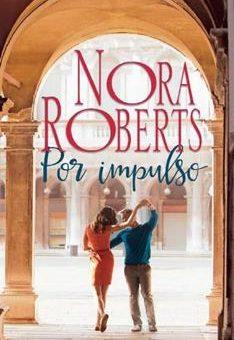 Leer Por impulso - Nora Roberts (Online)