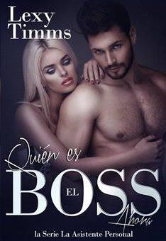 Leer Quién es el Boss ahora - Lexy Timms (Online)