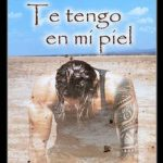 Leer Te tengo en mi piel – Bela Marbel (Online)