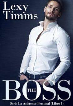 Leer The Boss - Lexy Timms (Online)