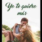 Leer Yo te quiero más – Nidia Restovich (Online)