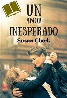 Leer Un amor inesperado - Susan Clark (Online)