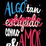 Leer Algo tan (estúpido) estupendo como el amor – Nina Minina (Online)