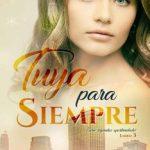 Leer Tuya para siempre – Tracy Jane Warren (Online)