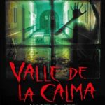 Leer Valle de la calma – Angel David Revilla (Online)